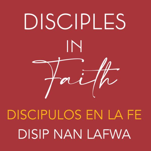 Disciples in Faith