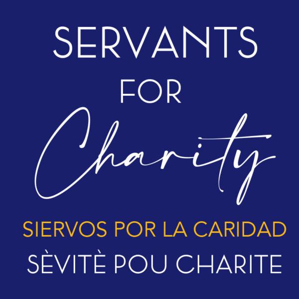 Servants for Charity