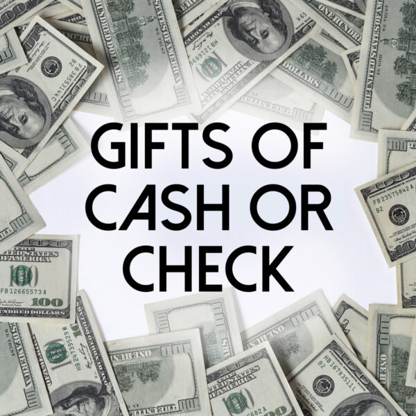 Gifts of Cash or Check